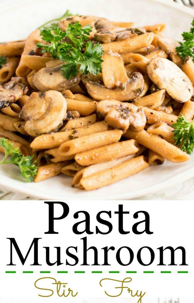 A close up of Pasta Mushroom Stir Fry
