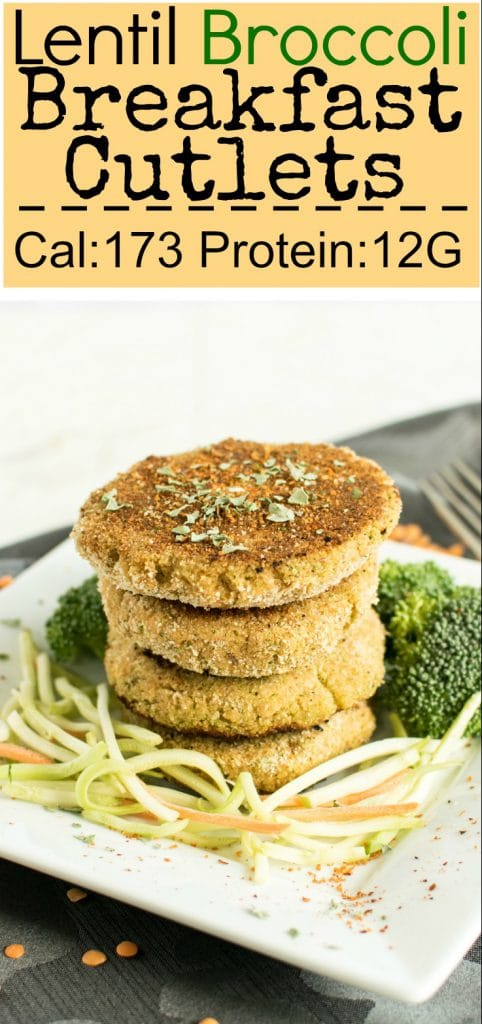 Lentil Broccoli Breakfast Cutlets stacked