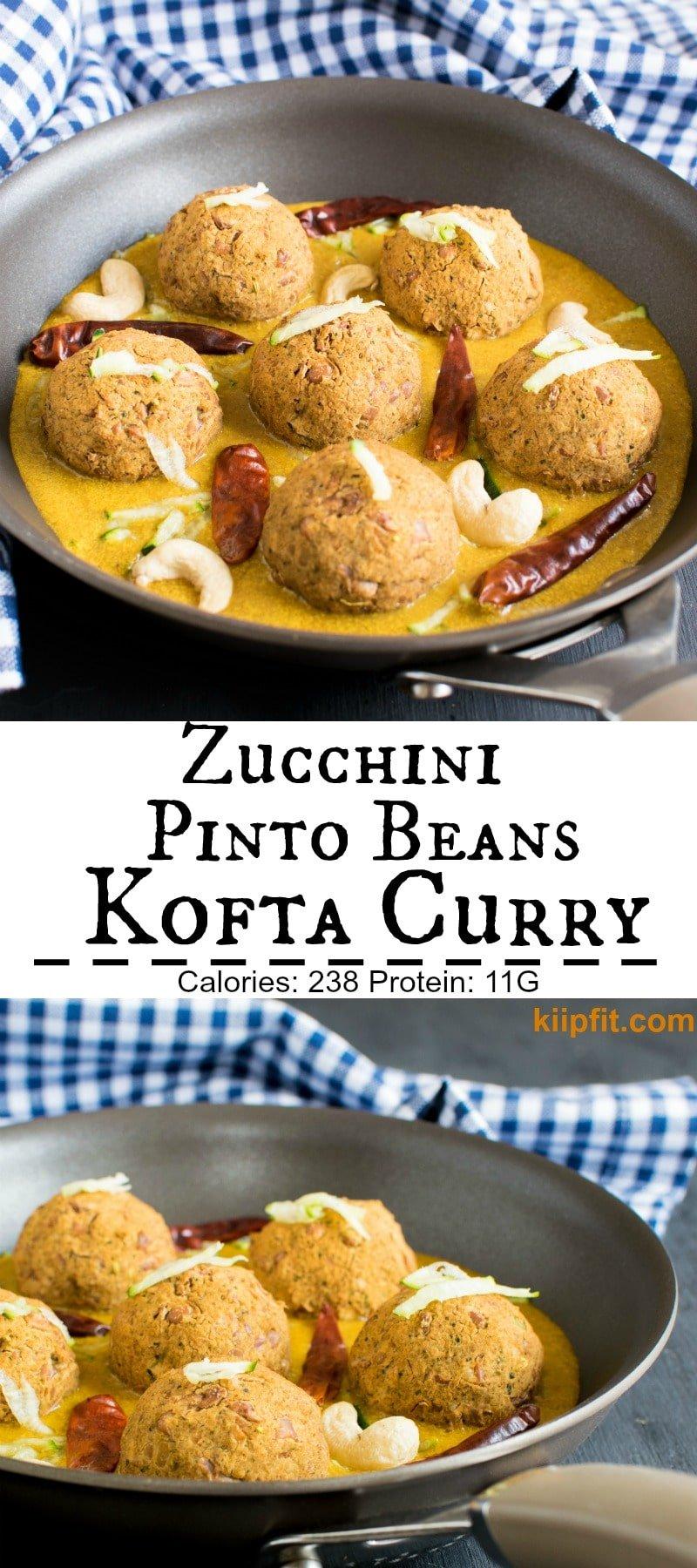 Call it a kofta or meatballs Zucchini Pinto Beans Kofta in Spicy Cashew Curry is definitely a show stopper. I am completely amazed of the exquisite taste of this oil free entree. This entree is absolutely a pleasure to the taste buds. My family loves it and demands this entrée at least once a week [ vegan + GF + Oil free ] kiipfit.com